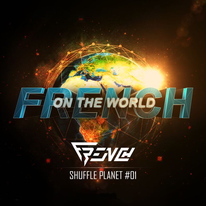 French on the World - Shuffle Planet #01