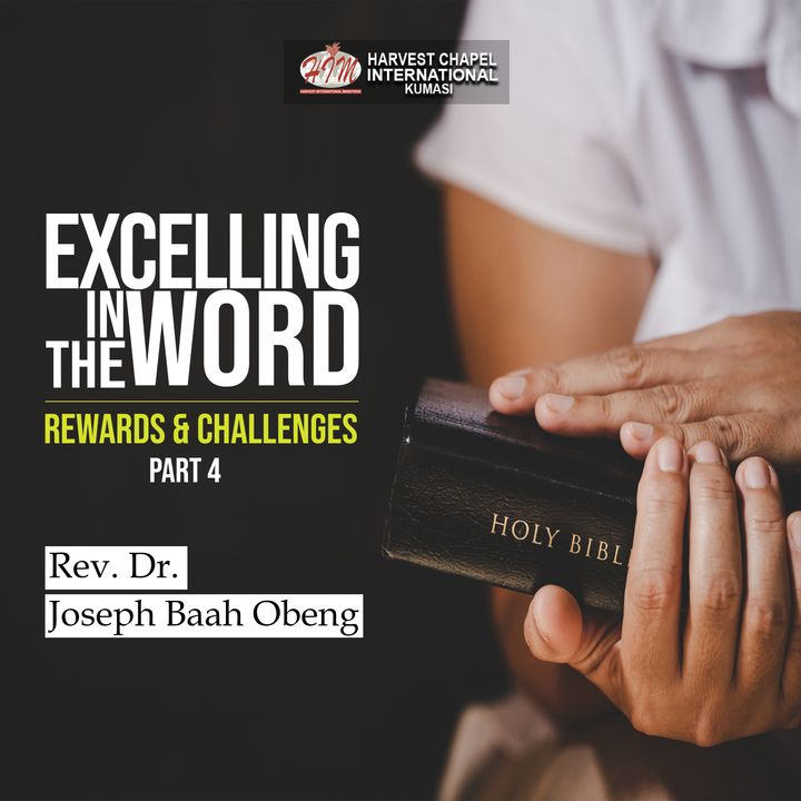 Excelling in the Word - Part 4