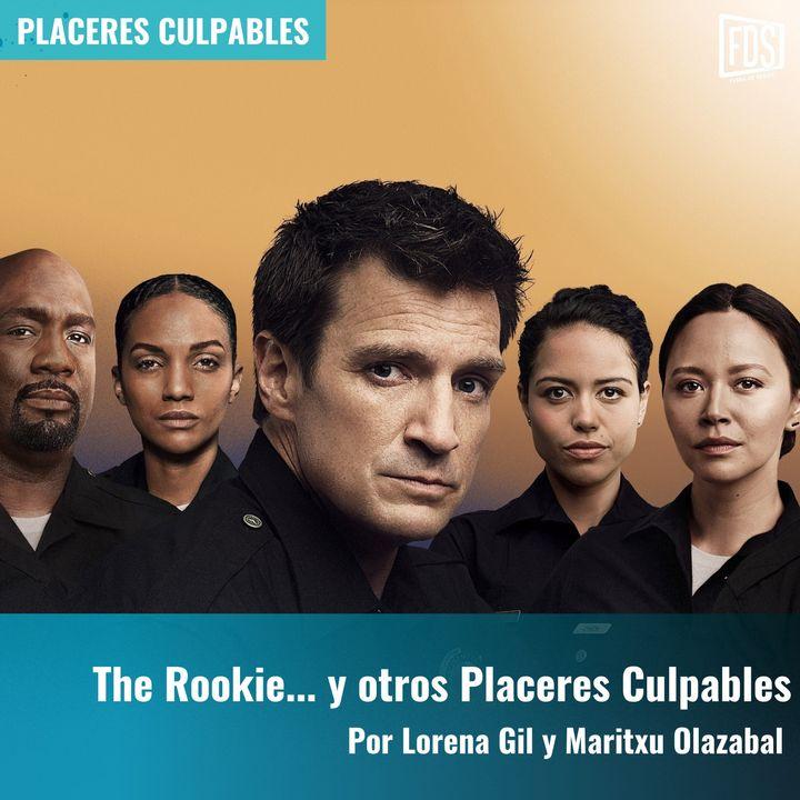 The Rookie... y otros Placeres Culpables | Placeres Culpables