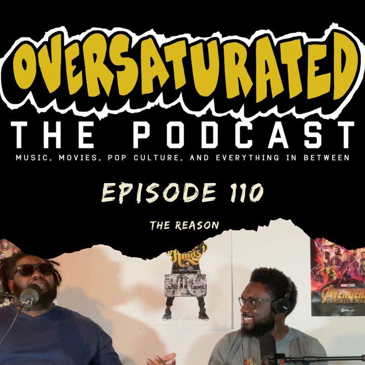 Episode 110 - The Reason