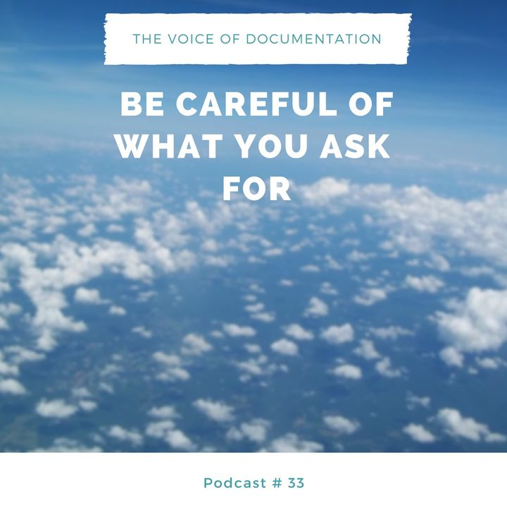 Be Careful Of What You Ask For (EPI #33)