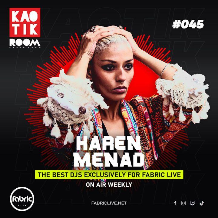 KAREN MENAD - KAOTIK ROOM EP. 045
