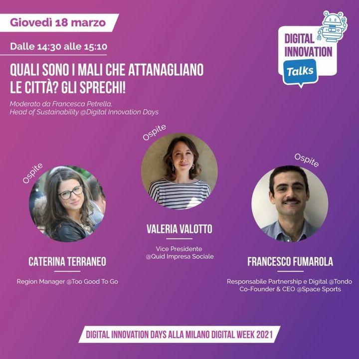 Digital Innovation Talks. Quali sono i mali che attanagliano le città? Gli sprechi. (X Milano Digital Week)