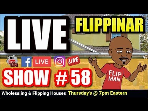 Live Show #58   Flipping Houses Flippinar: House Flipping With No Cash or Credit 06-14-18