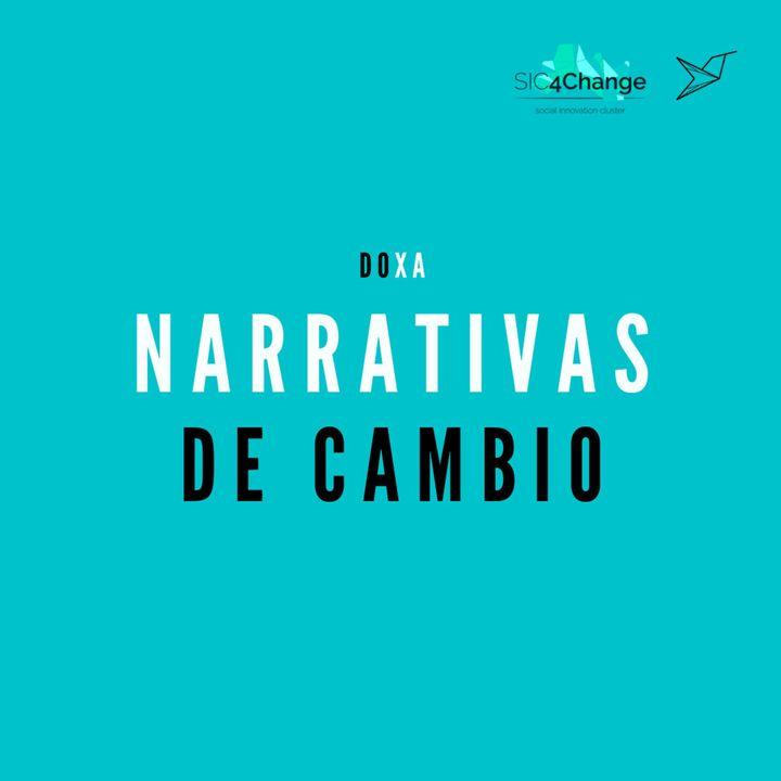 Entendimiento y construcción de narrativas para el cambio