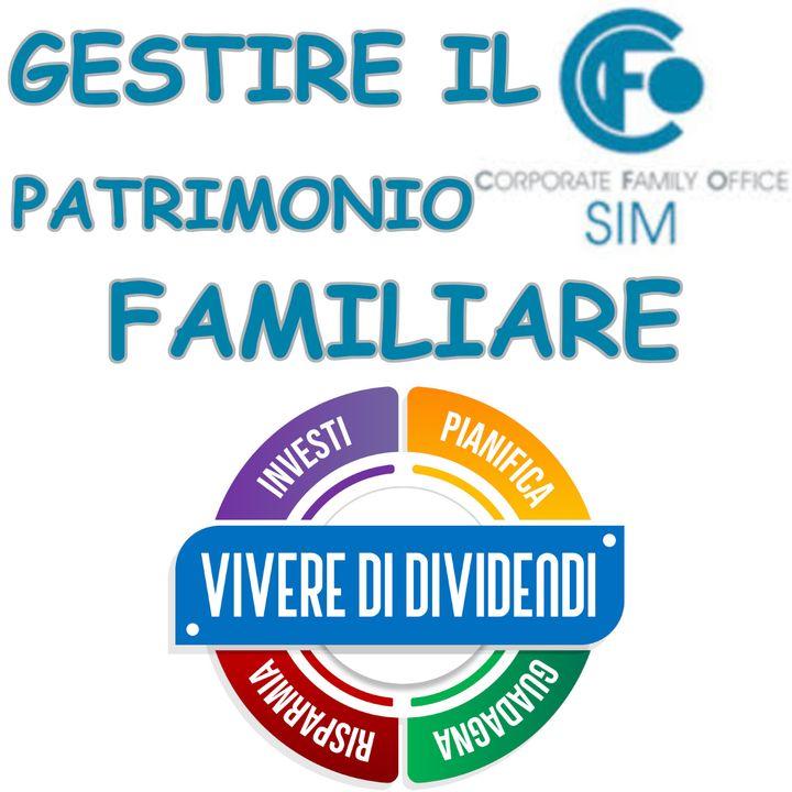 GESTIRE IL PATRIMONIO FAMILIARE - SERVIZI ALLE IMPRESE E FIDUCIARIE - con CFO SIM