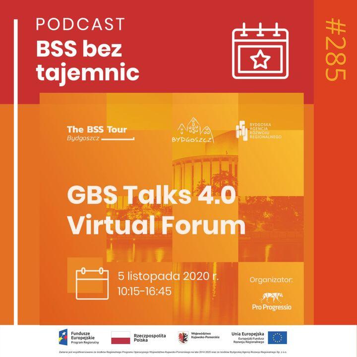 #285 Spotkajmy się na GBS Talks 4.0 Virtual Forum
