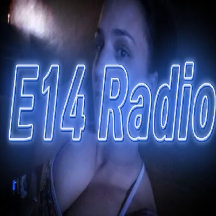 Episode 25 - E14 Radio
