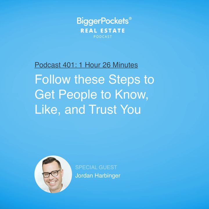 401: Follow these Steps to Get People to Know, Like, and Trust You with Jordan Harbinger