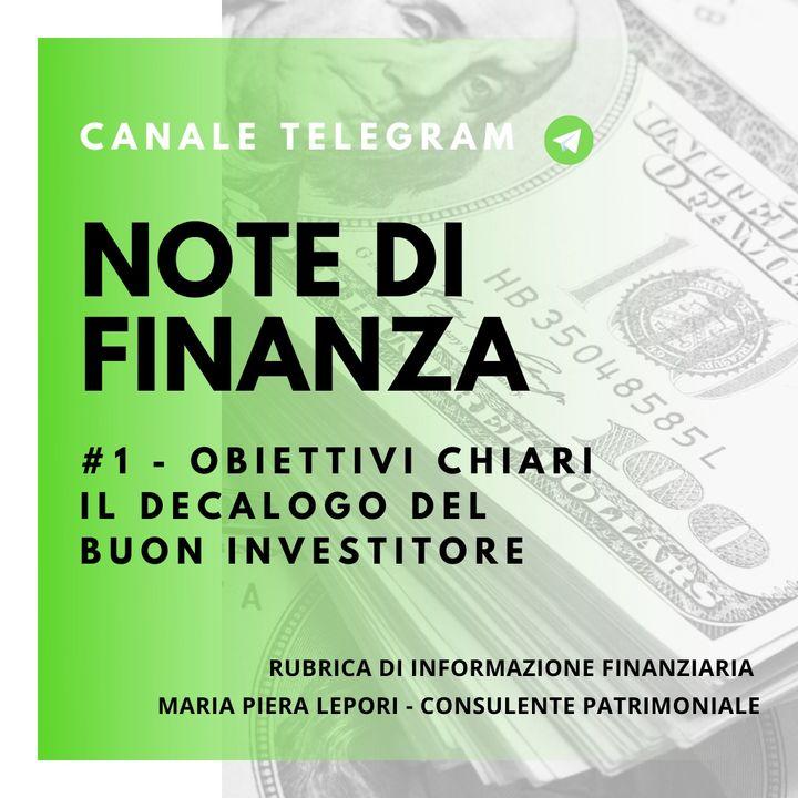 Note di Finanza | #1 Obiettivi chiari - Il decalogo del buon investitore