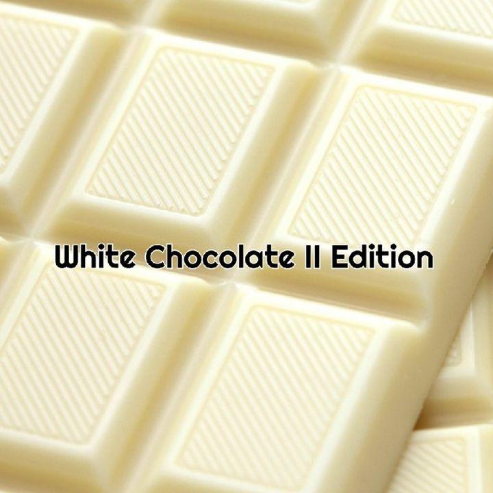 Where Were You: White Chocolate Edition II