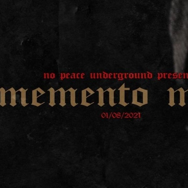 ENTHUSIASTIC REVIEWS #128: No Peace Underground Momento Mori 1-8-2021 Watch-Along
