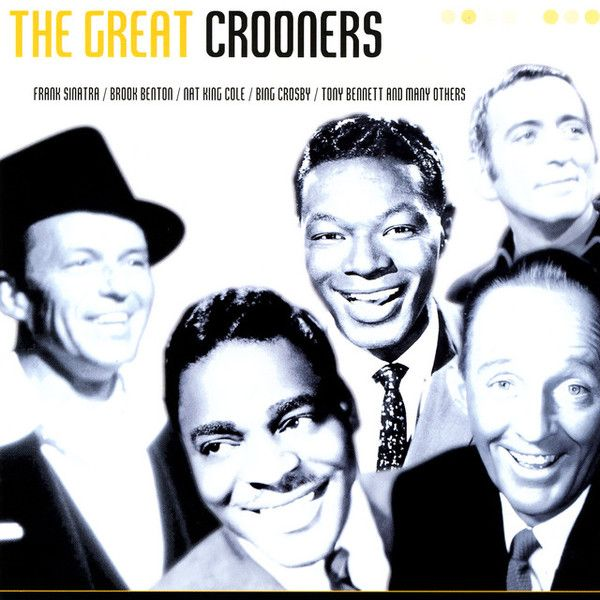 Crooners