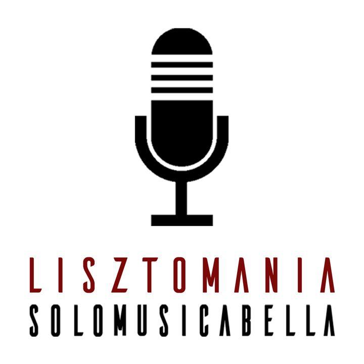 Lisztomania del 09/12/2020: solomusicabella