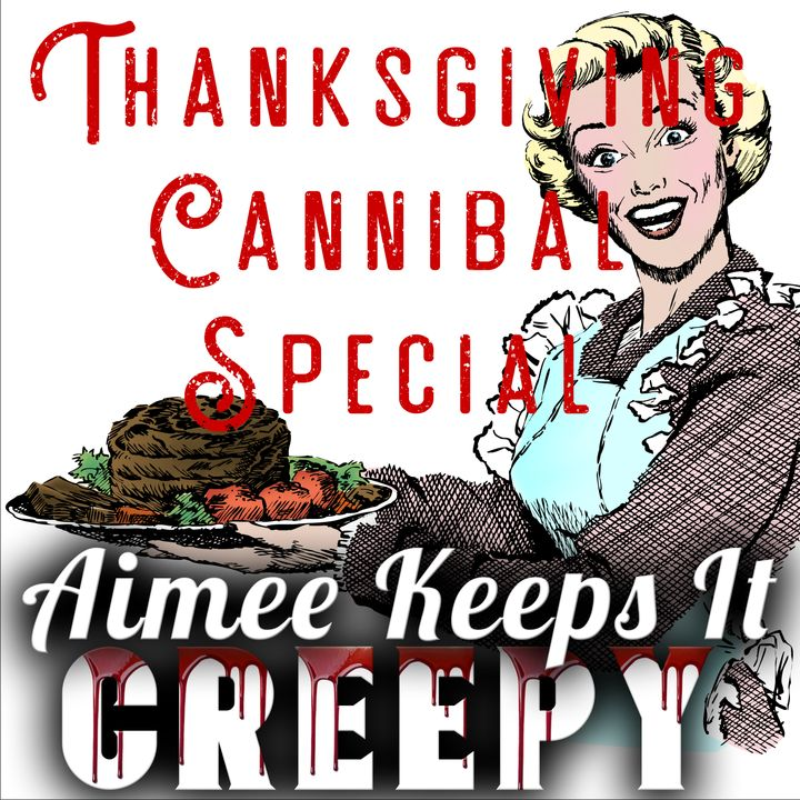 14. Thanksgiving Cannibal Special- Katherine Knight