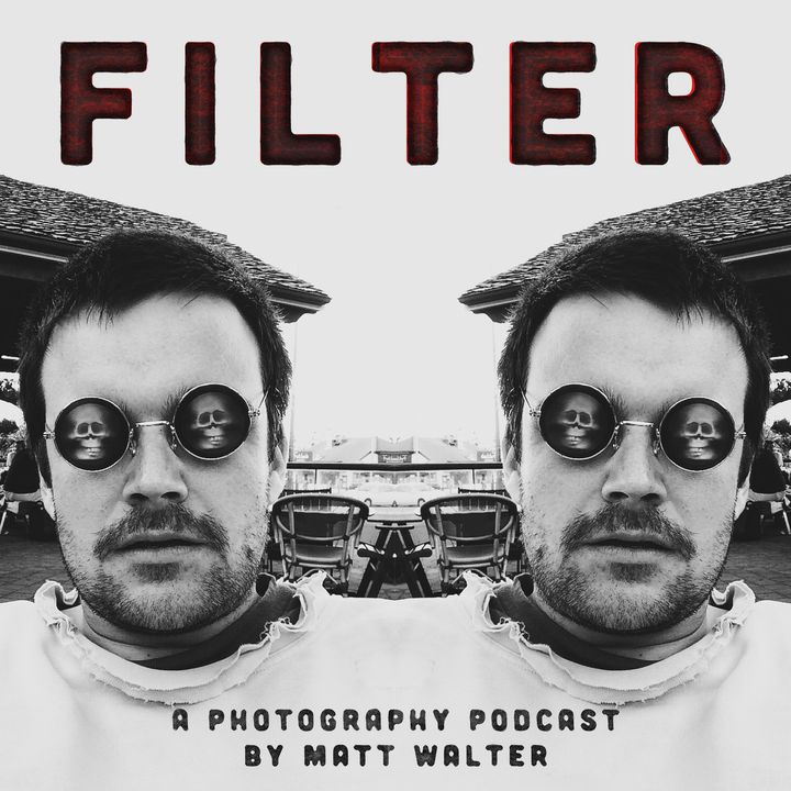 Filter - A Photography Podcast