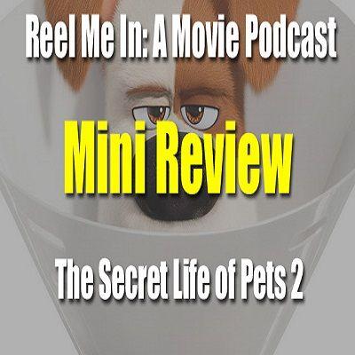 Mini Review: The Secret Life of Pets 2