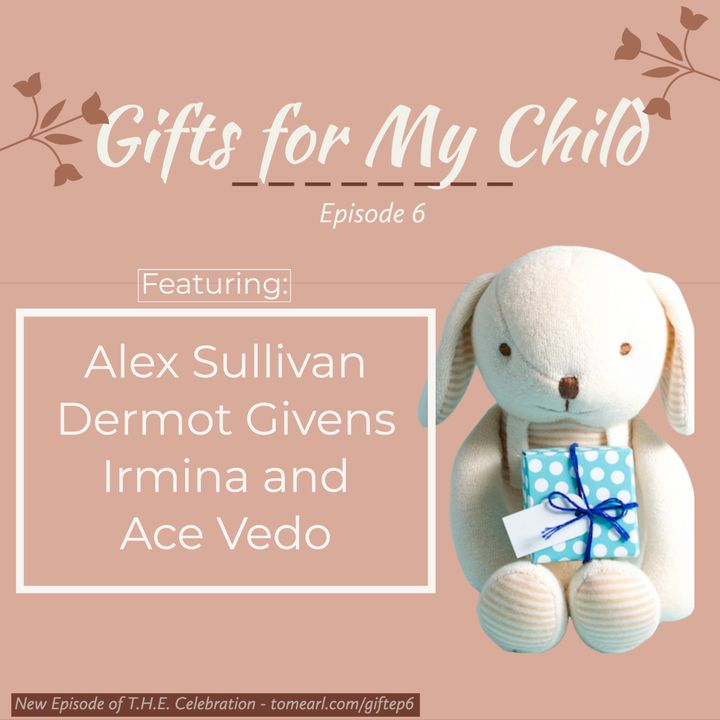Gifts for My Child Episode 6