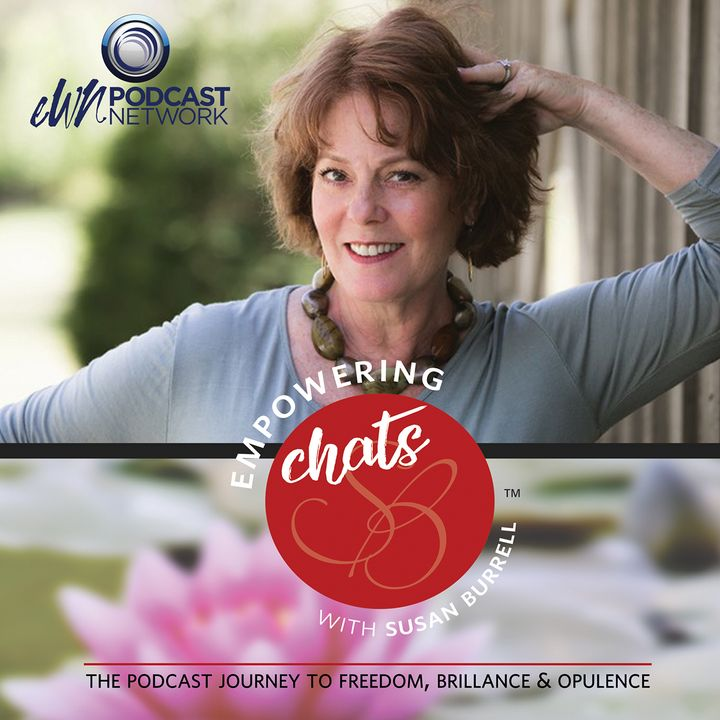 Empowering Chats with Susan Burrell