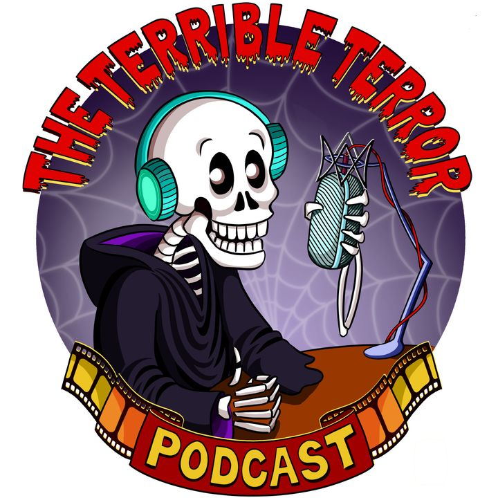 The Terrible Terror Podcast