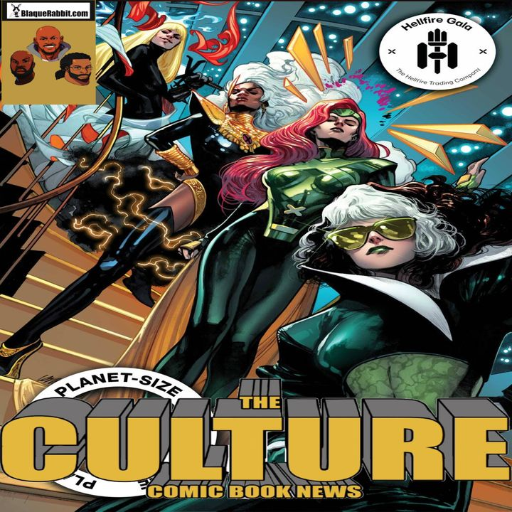 The Culture Issue No. 41: So M.O.D.O.K. and Black Superman Walk into The Hellfire Gala...