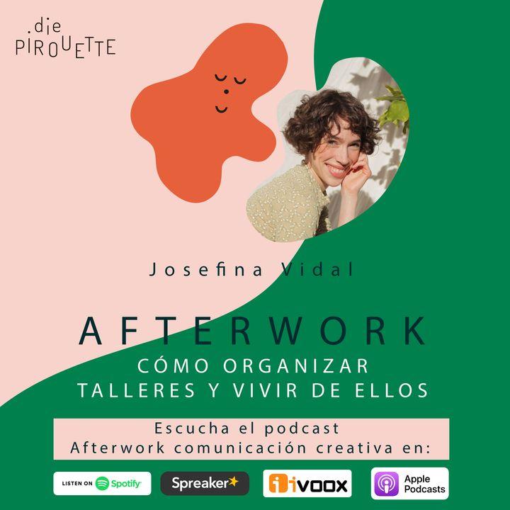 Ep 12. Cómo organizar talleres y vivir de ello con Josefina Vidal