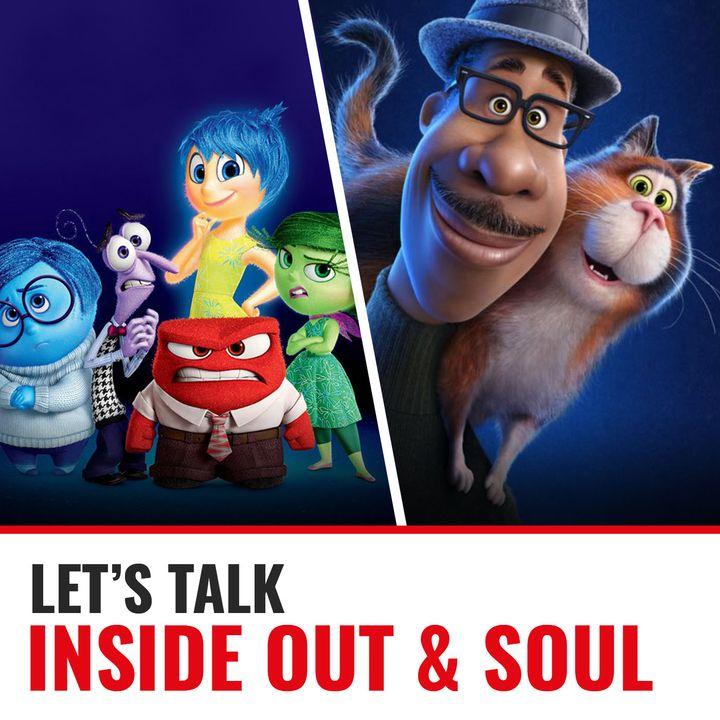 Ep. 16 Inside Out vs Soul