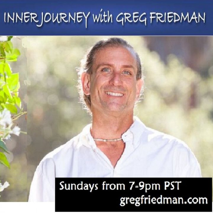 """Inner Journey with Greg Friedman and Guest, """"English"""" Cathy Harris"""