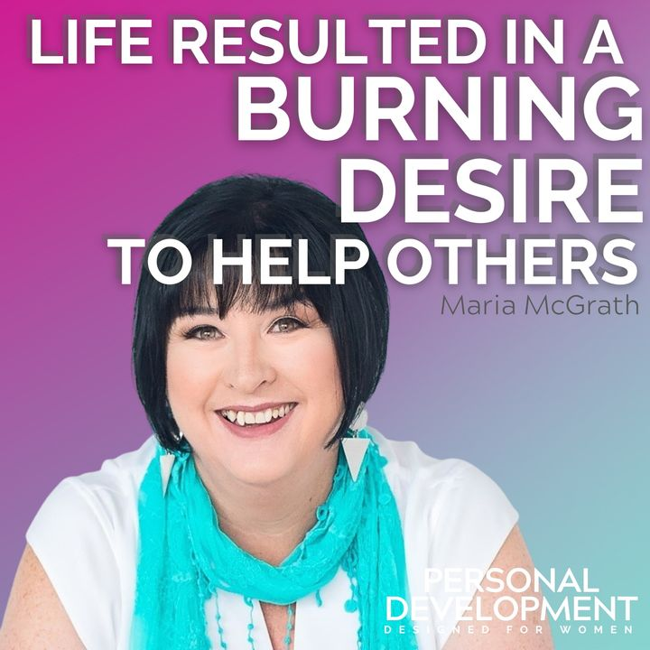 I had a burning desire to help women