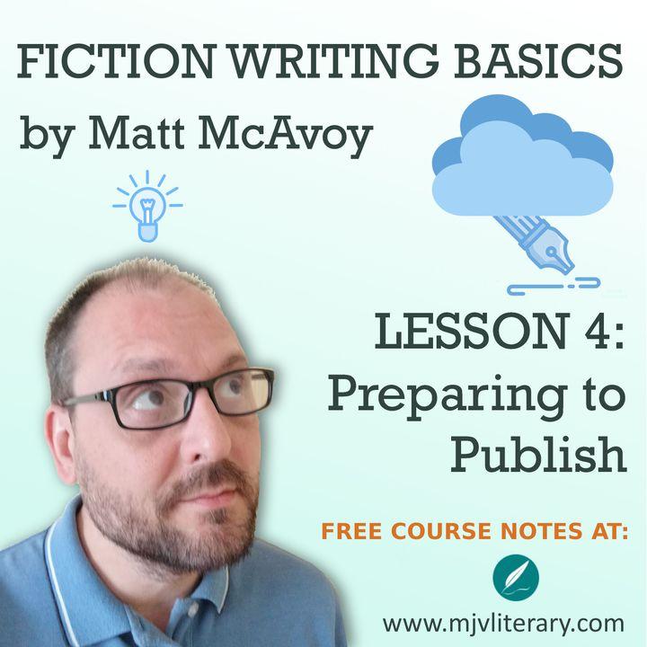 Fiction Writing Basics - Lesson 4: Preparing to Publish