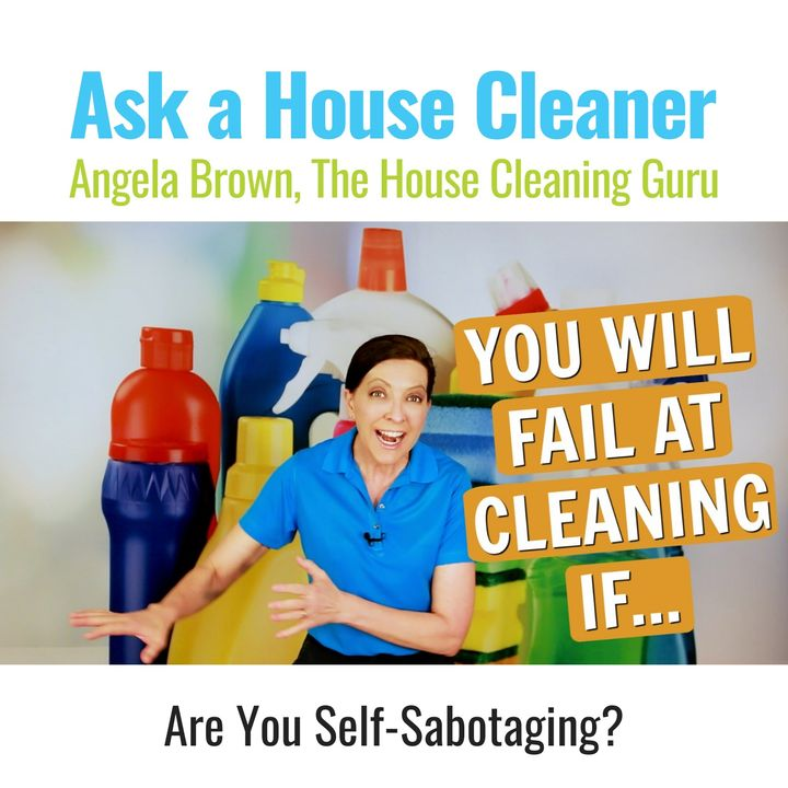 You Will Fail At House Cleaning If... - Why Confidence Matters