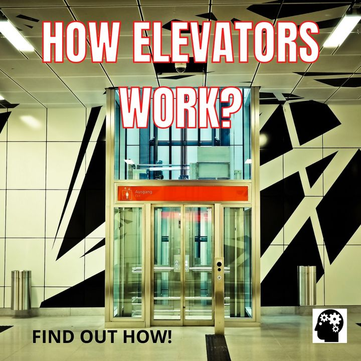 How Does The Elevator In Your Building Work?