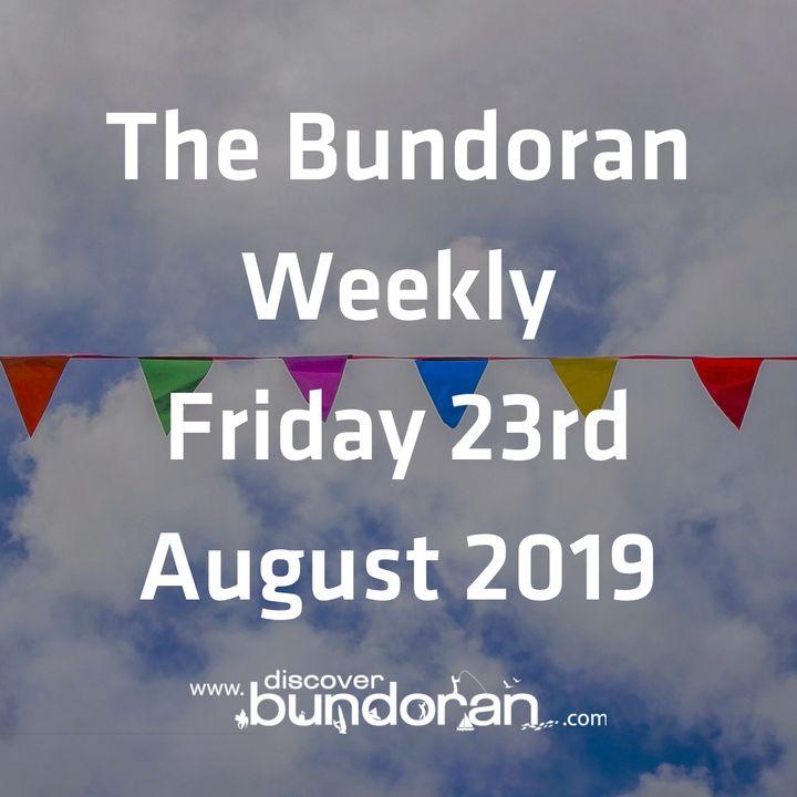 058 - The Bundoran Weekly - Friday 23rd August 2019