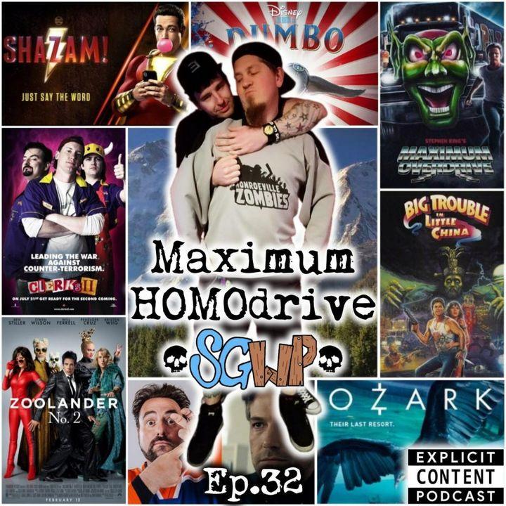 Ep 32 - Maximum HOMOdrive