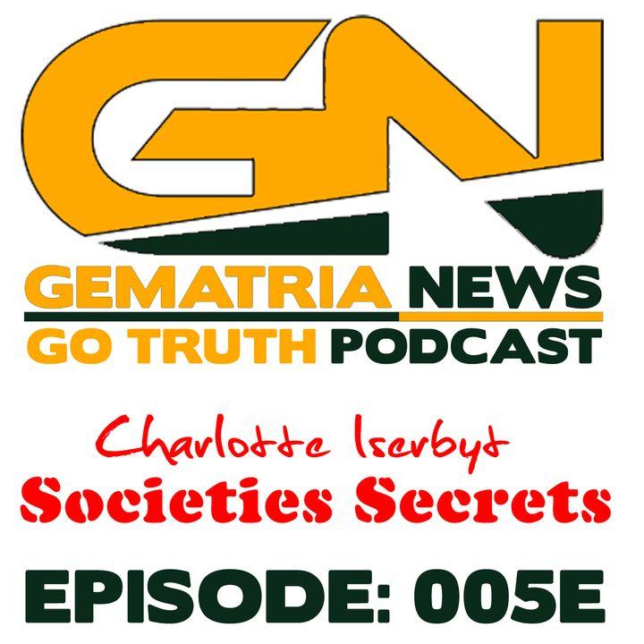 GoTruth-2018.04.29 Societies Secrets 5 of 5