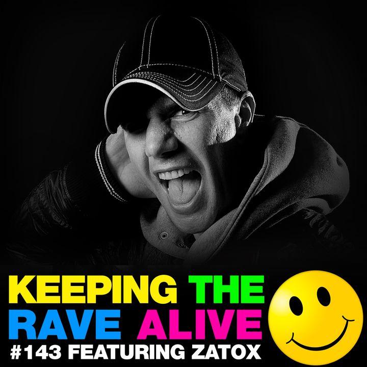 Episode 143: feat Zatox!