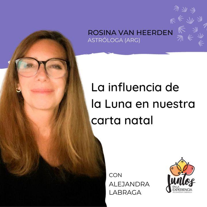 EP. 077 - La influencia de la Luna en nuestra carta natal con Rosina Van Heerden