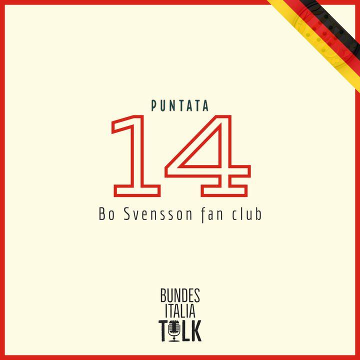 Puntata 14 - Bo Svensson fan club