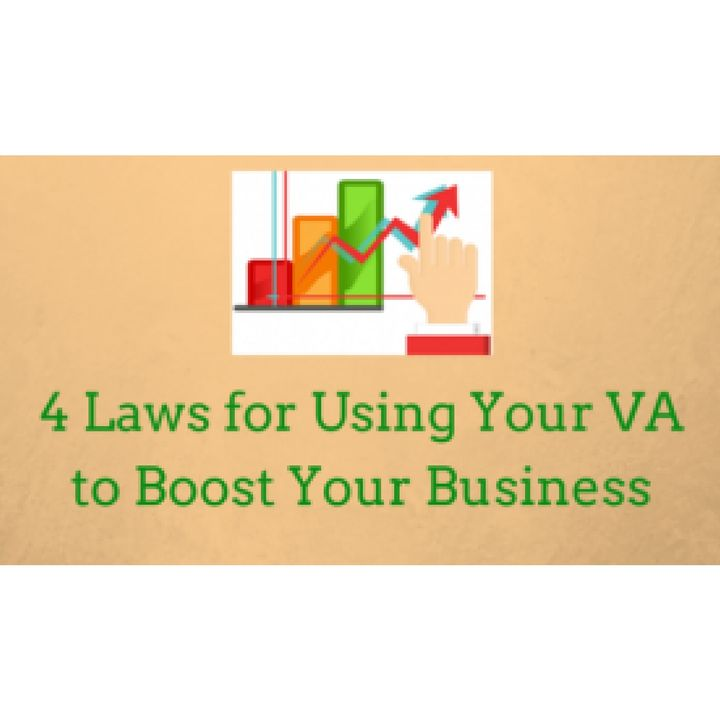 4 Surefire Ways to Ensure Your VA Can Boost Your Business