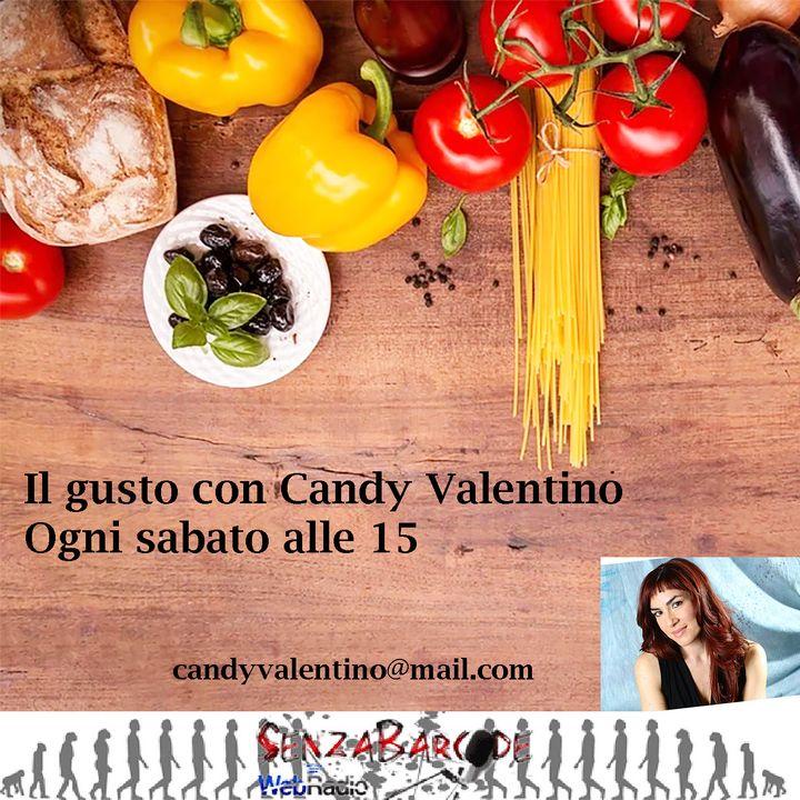 Il gusto con Candy Valentino