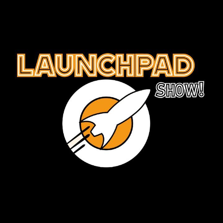 Launch Pad Ep.45 - Ness e Leti Dafne