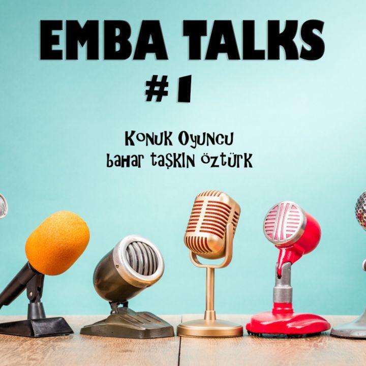 EMBA Talks #1 - Bahar Taskin Ozturk