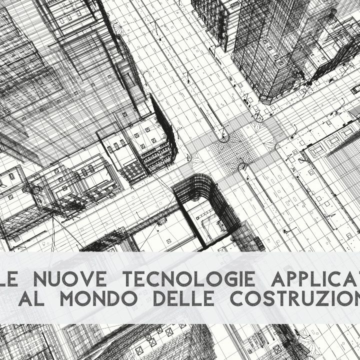 📘 Nuove tecnologie e mondo delle costruzioni - Vlog #39