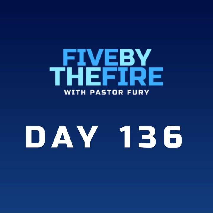 Day 136 - A Life that Saves