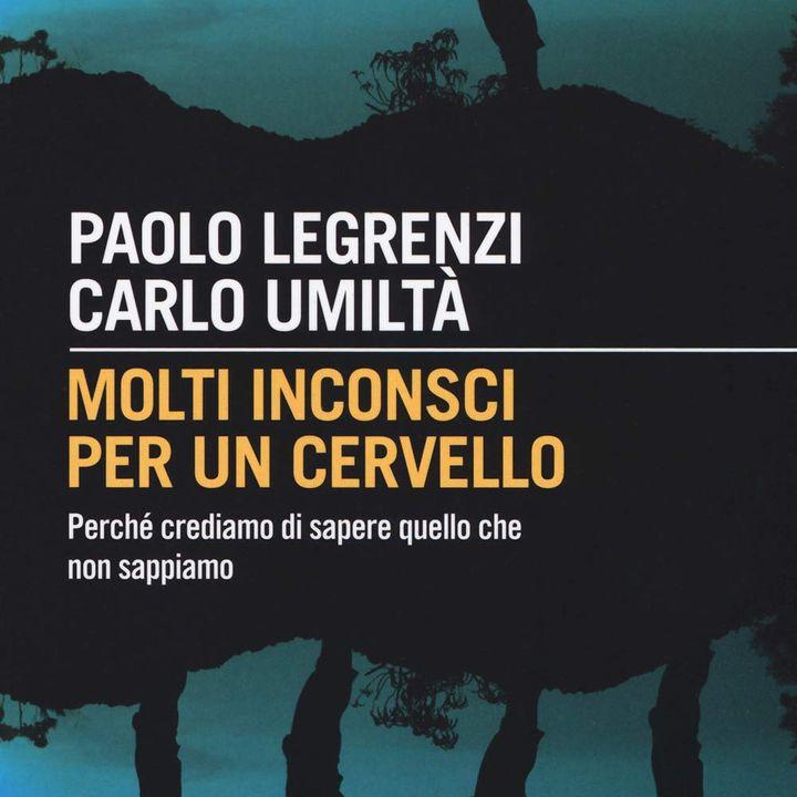 """Paolo Legrenzi """"Molti inconsci per un cervello"""""""