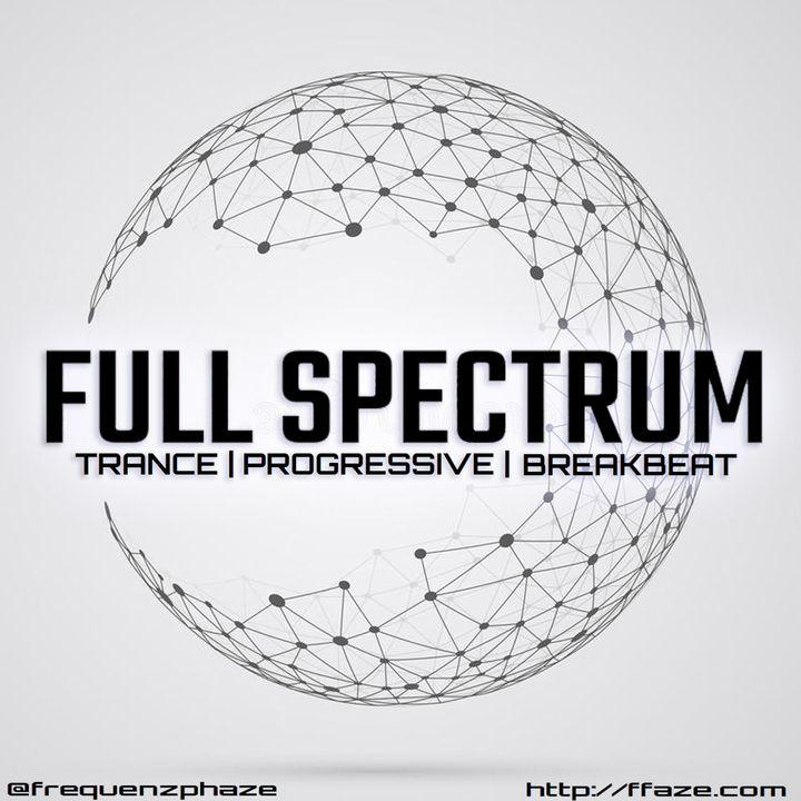 Full Spectrum | Trance, Psytrance, Progressive, Breaks, Bass, EDM | Mixed by frequenZ phaZe