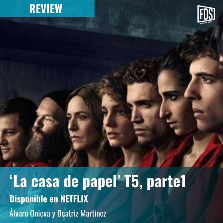 Review | 'La casa de papel' T5, parte1