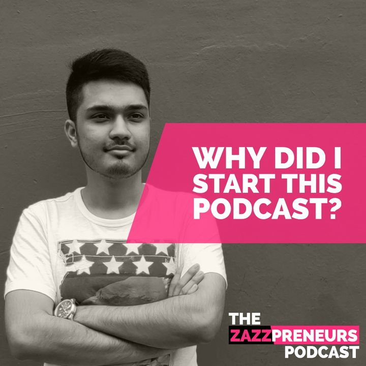 #Why : Why did I start this Podcast? || Rohit M Thakur