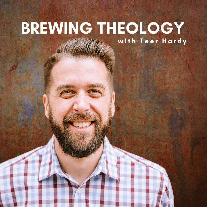Brewing Theology With Teer