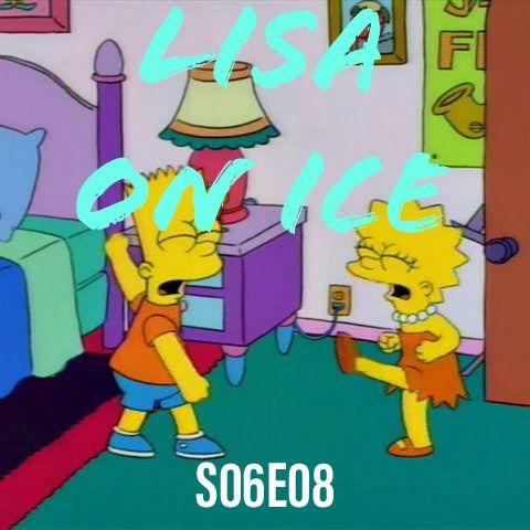 76) S06E08 (Lisa on Ice)
